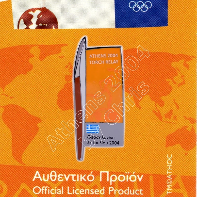 #04-161-022 Torch relay Overnight stay Thessaloniki 23 July 1.000pcs Athens 2004 olympic pin