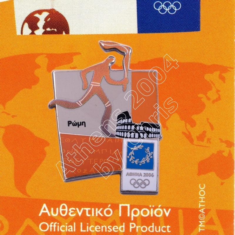 #04-167-005 Torch relay international route pictogram city Rome Athens 2004 olympic pin