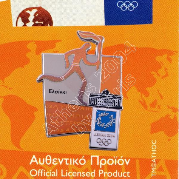#04-167-008 Torch relay international route pictogram city Helsinki Athens 2004 olympic pin