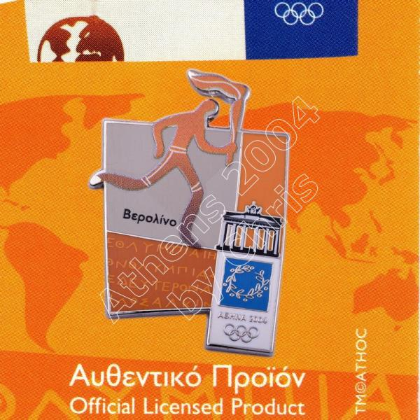 #04-167-011 Torch relay international route pictogram city Berlin Athens 2004 olympic pin