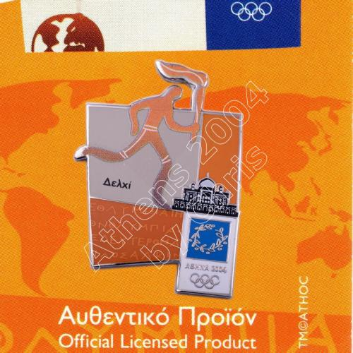 #04-167-019 Torch relay international route pictogram city Delhi Athens 2004 olympic pin