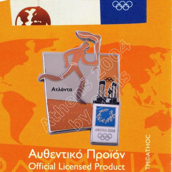 #04-167-022 Torch relay international route pictogram city Atlanta Athens 2004 olympic pin