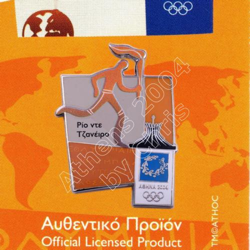 #04-167-023 Torch relay international route pictogram city Rio De Janeiro Athens 2004 olympic pin