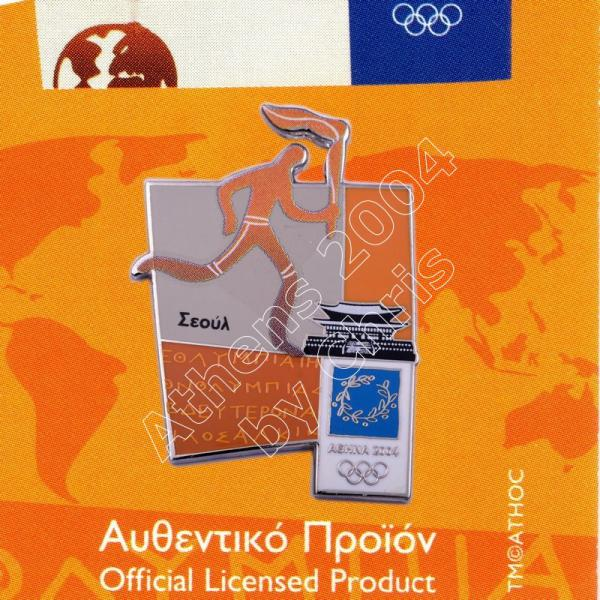 #04-167-026 Torch relay international route pictogram city Seoul Athens 2004 olympic pin