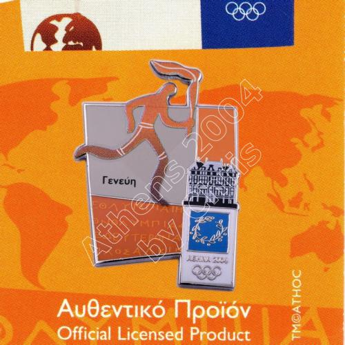 #04-167-034 Torch relay international route pictogram city Geneva Athens 2004 olympic pin