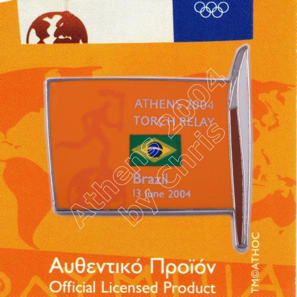 #04-169-009 Torch Relay International Route With Greek Flag Brazil 2004 olympic pin
