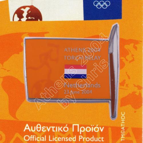 #04-169-014 Torch Relay International Route With Greek Flag Netherlands 2004 olympic pin