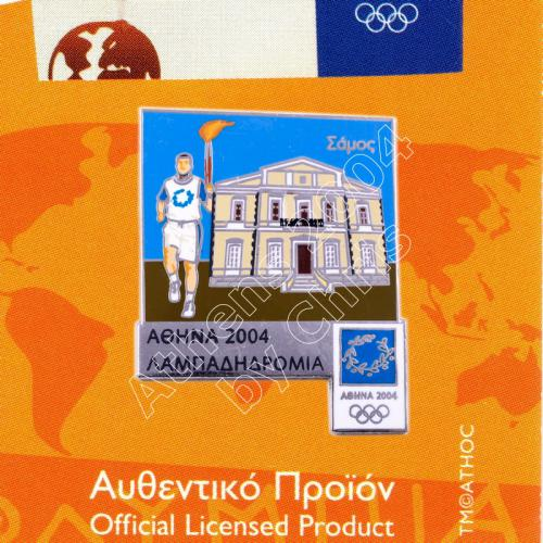 #04-162-036 Samos Torch Relay Greek Route Cities Athens 2004 Olympic Games Pin